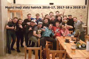 Mrníci mají zlatý hatrick 2016-17, 2017-18 a 2018-19